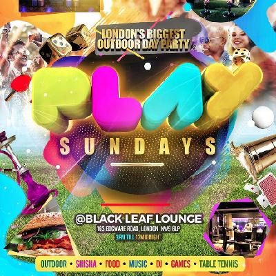 Sunday 2nd JUNE. Play sundayz outdoor dj shisha games drinks ?5