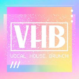 Vocal House Brunch