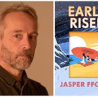 Early Riser with Jasper Fforde