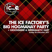 The Big Hogmanay Party + Groovement + Guest: Intergalactic Gary