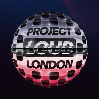 Project Loud London