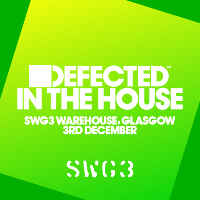 Defected In The House - Glasgow