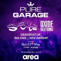 Pure Garage, Bank Holiday Special