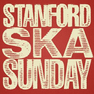Stanford Ska Sunday