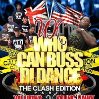 UK WHO CAN BUSS DI DANCE