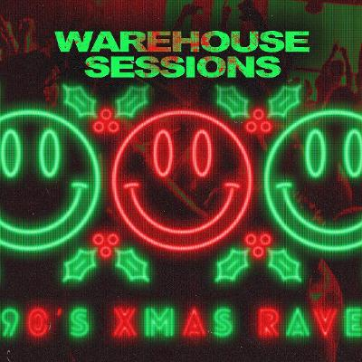 Free 90s Warehouse Rave : Xmas Special