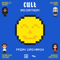 CULT 3rd Birthday w/ Pearson Sound b2b Shanti Celeste & more