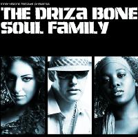 Driza Bone Soul Family + Daisy Hicks + DJ Aadil Rasheed