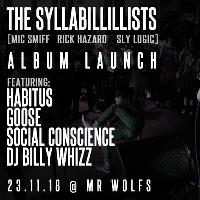 The Syllabilillists Album Launch [Live Hip Hop]