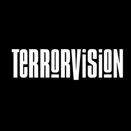 Terrorvision / MK11 Milton Keynes / Fri 30th July