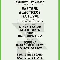 Eastern Electrics After Party with Steve Lawler, Boddika ++
