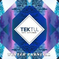 Tektu - Winter Carnival 20/11/18