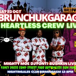 Brunch UK GARAGE - HEARTLESS CREW LIVE - HALLOWEEN SPECIAL