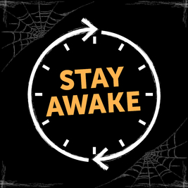 Fright (Day and) Night - Stay Awake for 24 hours to help end hom