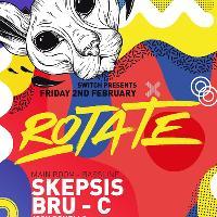 Rotate #4 w/ SKEPSIS & BRU-C