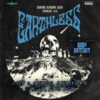 Earthless & Ruby The Hatchet
