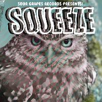 Squeeze Night: Snakerattlers//Bad Girlfriend