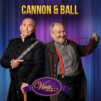 Cannon & Ball – One Night Stand featuring the Harper Brothers
