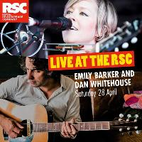 Live at the RSC: Emily Barker and Dan Whitehouse
