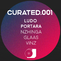 Curated.001 w/ LUDO, PORTARA, GLAAS, NZHINGA, VINZ