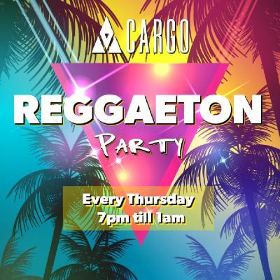 Cargo presents: Reggaeton Thursdays
