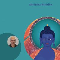 Heal the Mind Heal the Body – Medicine Buddha Empowerment