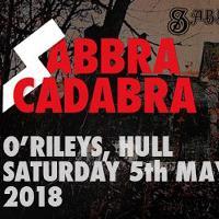 Sabbra Cadabra - very best Black Sabbath tribute plus Irontooth
