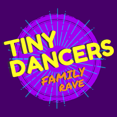 Tiny Dancers Family Rave - Tooting