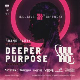Illusive 3rd Birthday Brand Party: Deeper Purpuse & Freinds