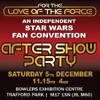 For The Love Of The Force - Star Wars After Party