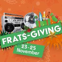 Frats Giving- Saturday
