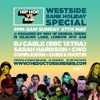 Hip-Hop vs RnB - Westside Bank Holiday Special