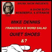The Shonk Presents: A Show Both Wonderful & Strange