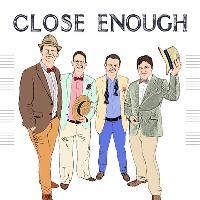Close Enough at the Fringe