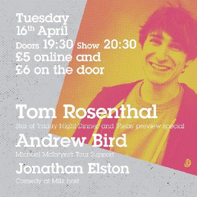 Tom Rosenthal Preview Special