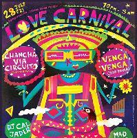Love Carnival presents Chancha Via Circuito
