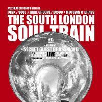 The South London Soul Train w/Secret Guest Brass Band Live + Moh