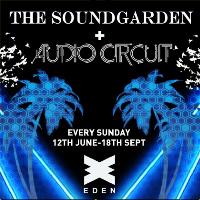 The Soundgarden / Audio Circuit