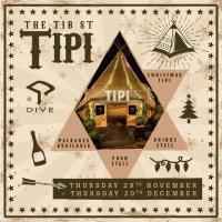 The Tib St Tipi