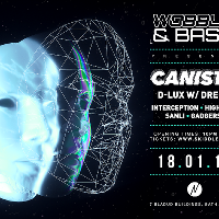 Wobble&Bass: Cannista, D-LUX & Mc Dreps