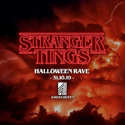 Stranger Tings - Halloween Rave