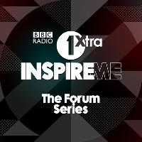 The BBC 1Xtra Inspire ME Forum - Kings & Queens
