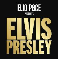ELIO PACE presents ELVIS PRESLEY