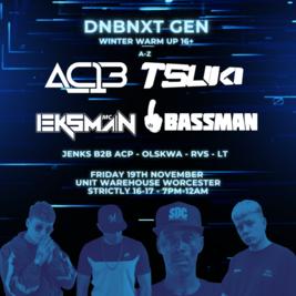 DNBNxtGen Winter Warm Up - AC13, Tsuki, Eksman, Bassman