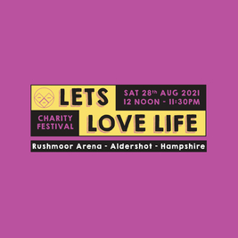 Lets Love Life Charity Festival 28th Aug 2021