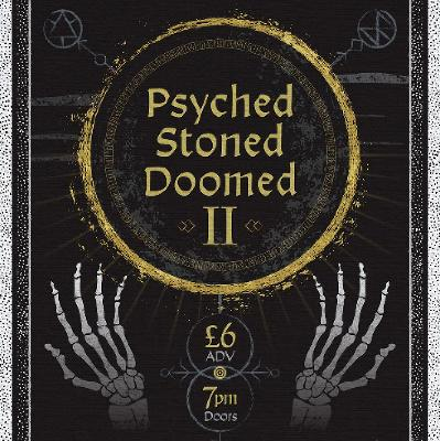 Psyched, Stoned and Doomed II