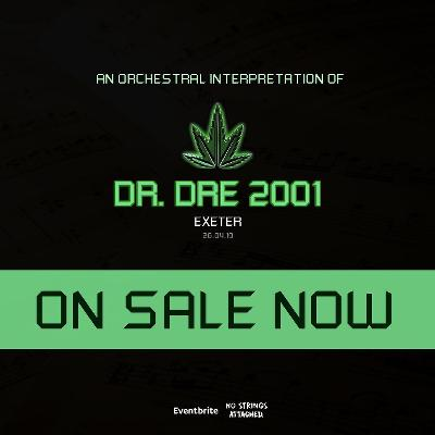 An Orchestral Rendition of Dr. Dre: 2001 - Exeter