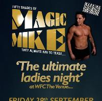The Ultimate Night with Magic Mike