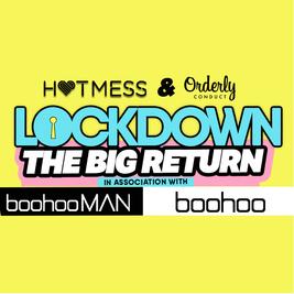 LOCKDOWN - THE BIG RETURN x 3 CLUB TAKEOVER - In assoc w/ BOOHOO