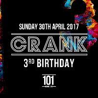 Crank 3rd Birthday | Bank Holiday Sunday